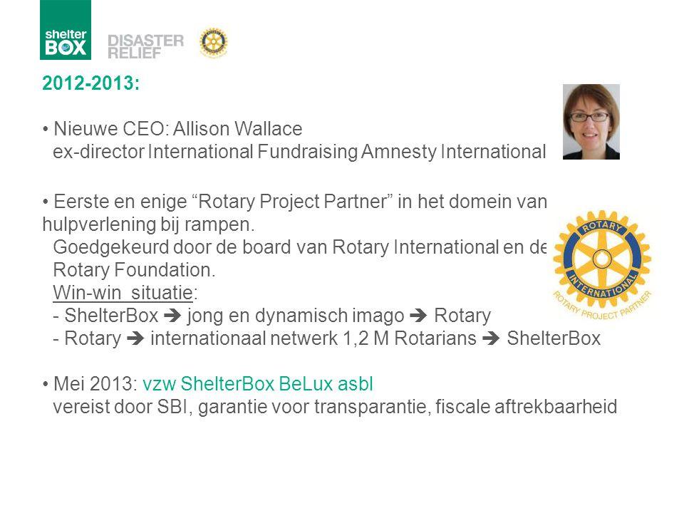 2012-2013: Nieuwe CEO: Allison Wallace ex-director International Fundraising Amnesty International.