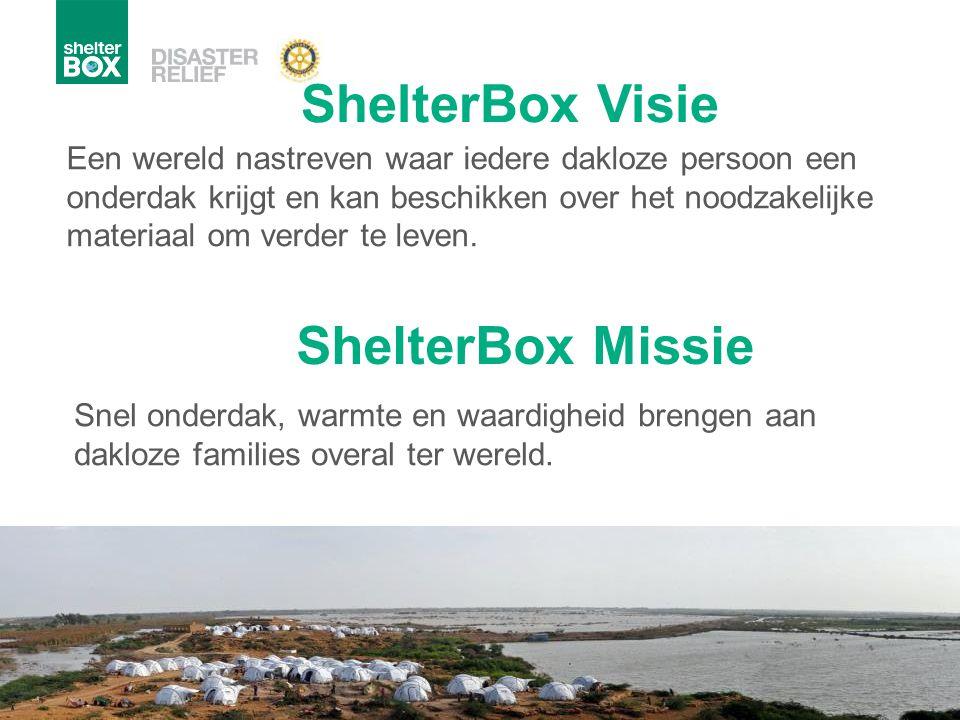 ShelterBox Visie ShelterBox Missie