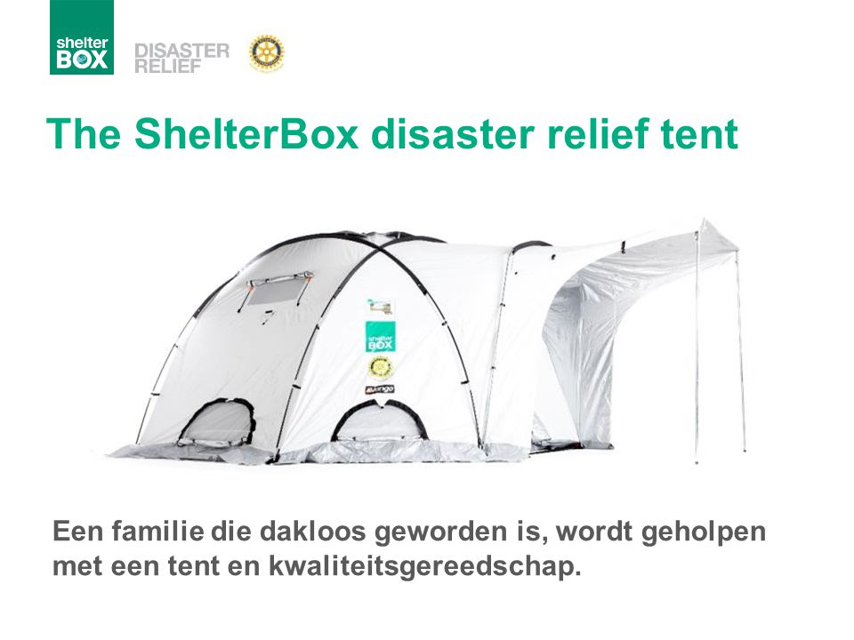 The ShelterBox disaster relief tent