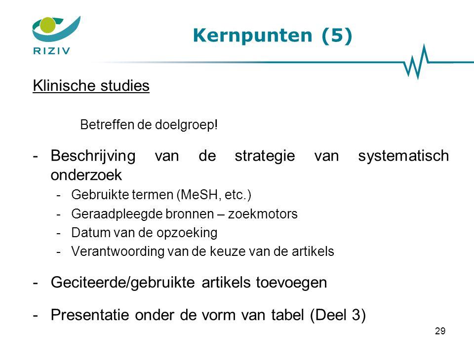 Kernpunten (5) Klinische studies