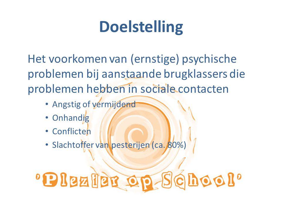 Doelstelling Het voorkomen van (ernstige) psychische problemen bij aanstaande brugklassers die problemen hebben in sociale contacten.