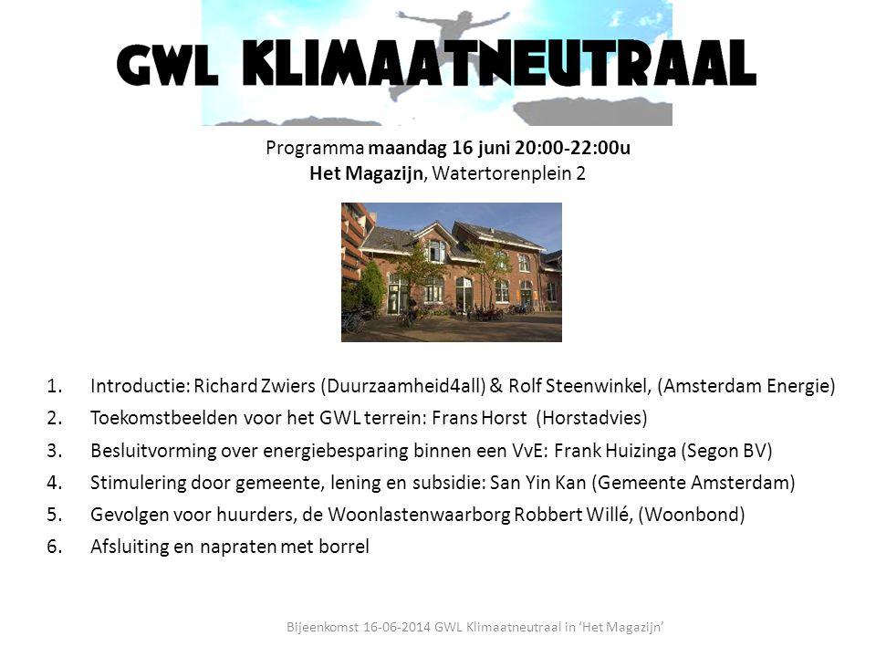 Programma maandag 16 juni 20:00-22:00u Het Magazijn, Watertorenplein 2