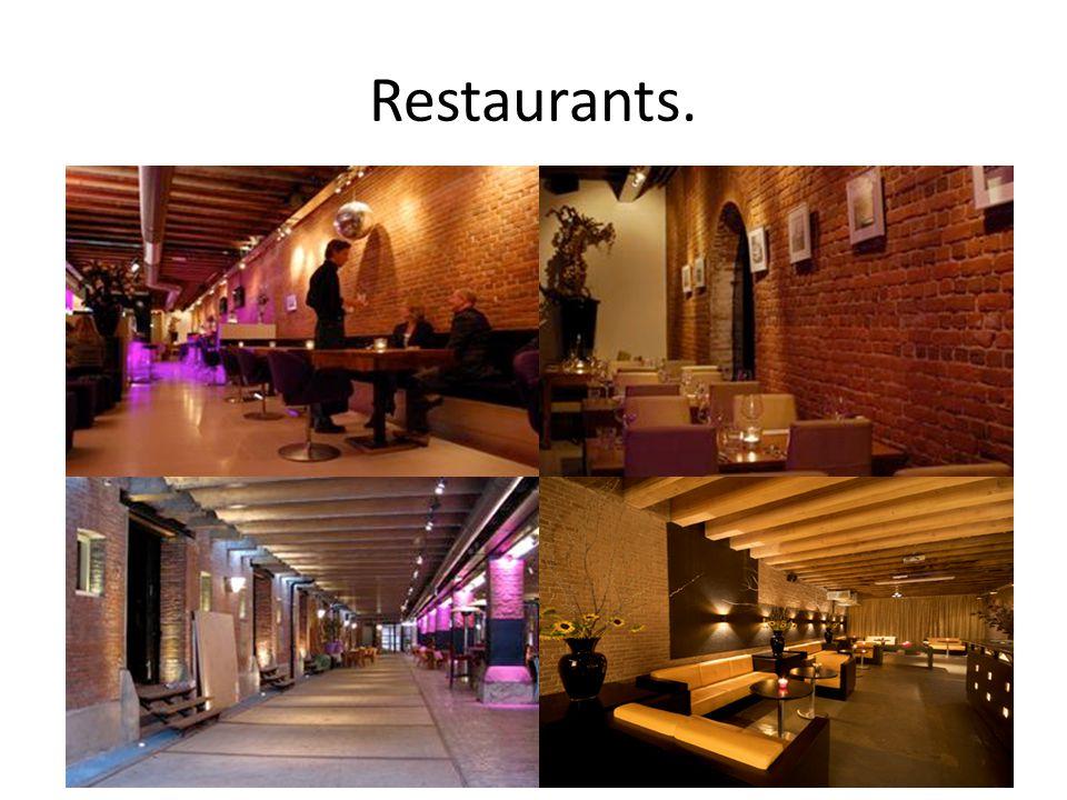 Restaurants.