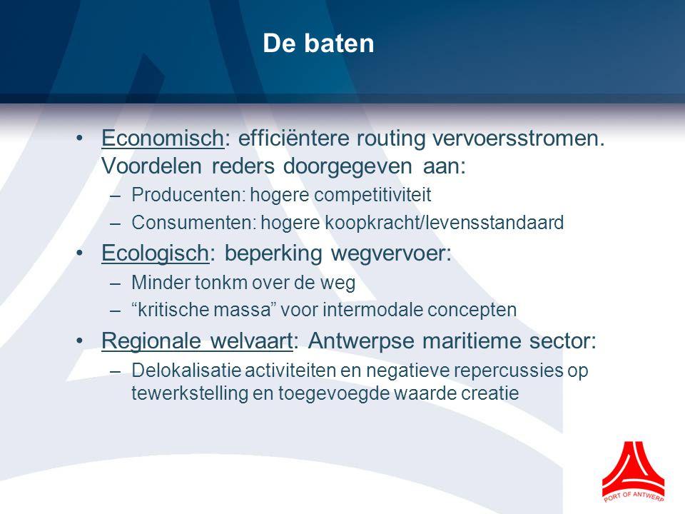 De baten Economisch: efficiëntere routing vervoersstromen. Voordelen reders doorgegeven aan: Producenten: hogere competitiviteit.