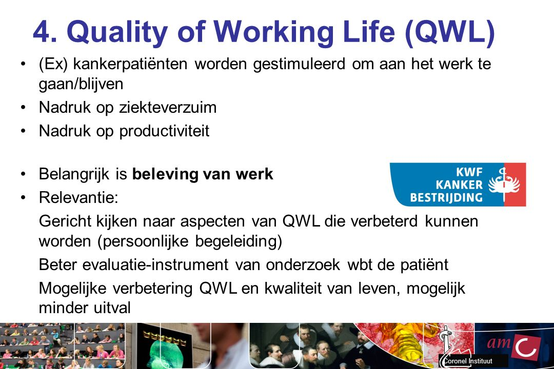 4. Quality of Working Life (QWL)