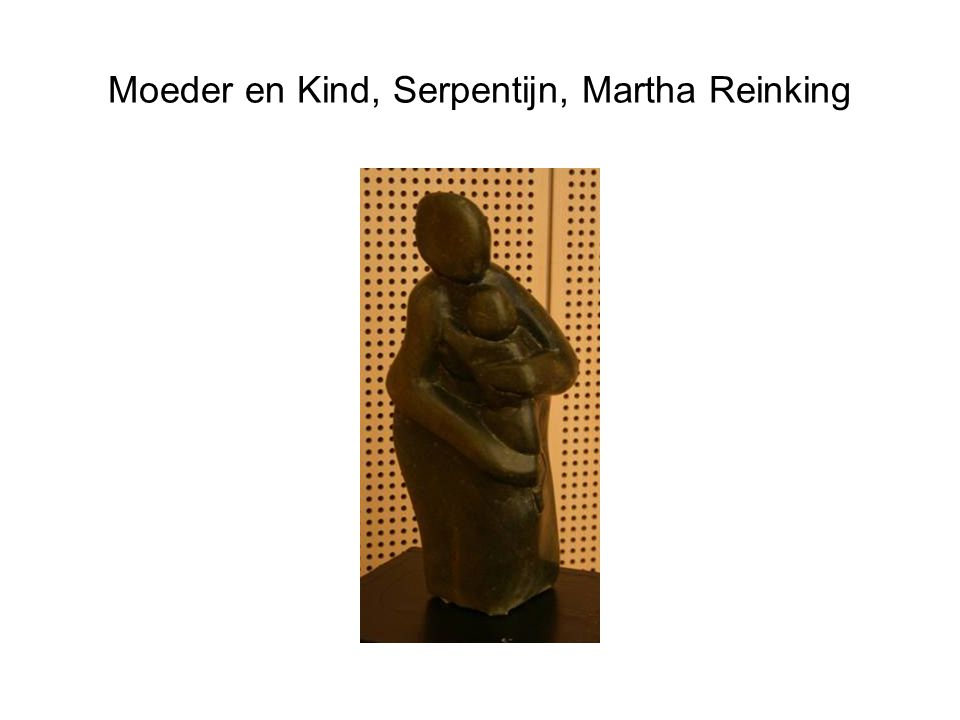 Moeder en Kind, Serpentijn, Martha Reinking