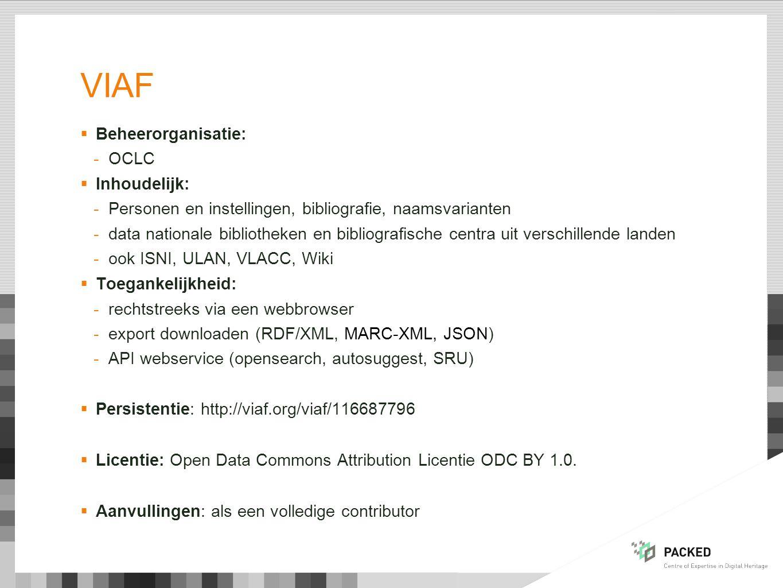 viaf Beheerorganisatie: OCLC Inhoudelijk:
