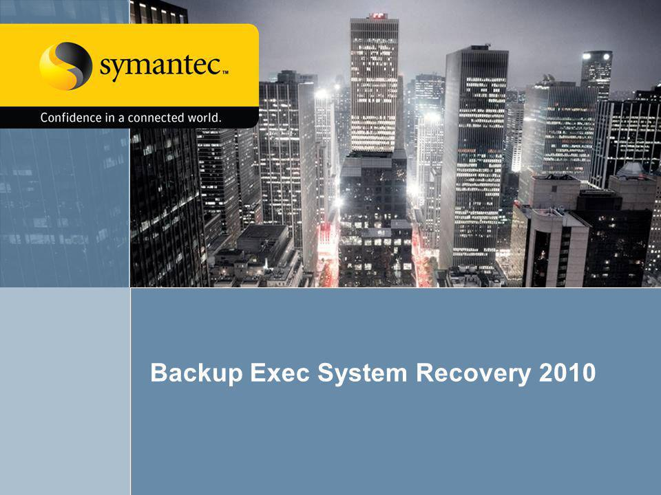 Backup Exec System Recovery 2010