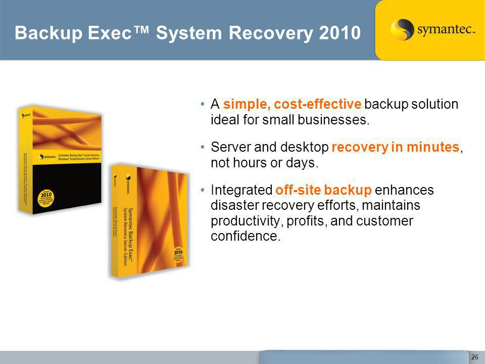 Backup Exec™ System Recovery 2010