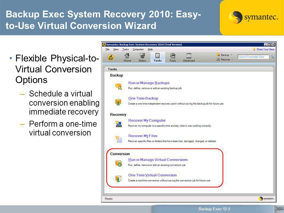 Flexible Physical-to-Virtual Conversion Options