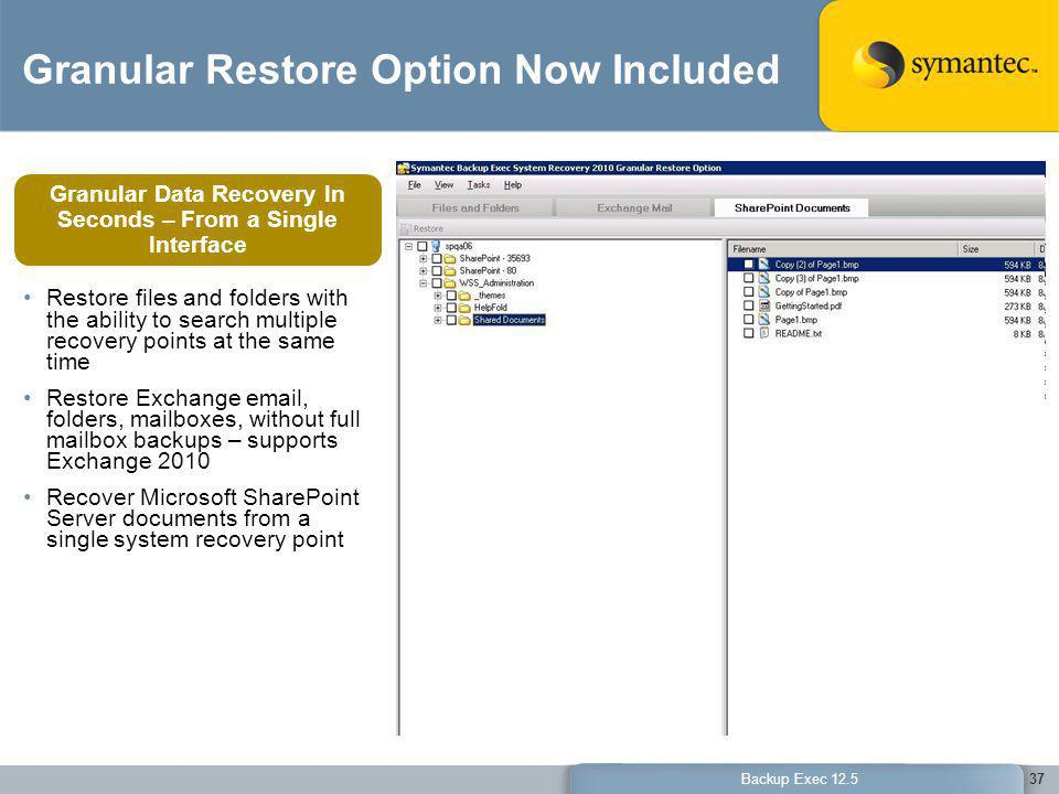 Granular Restore Option Now Included