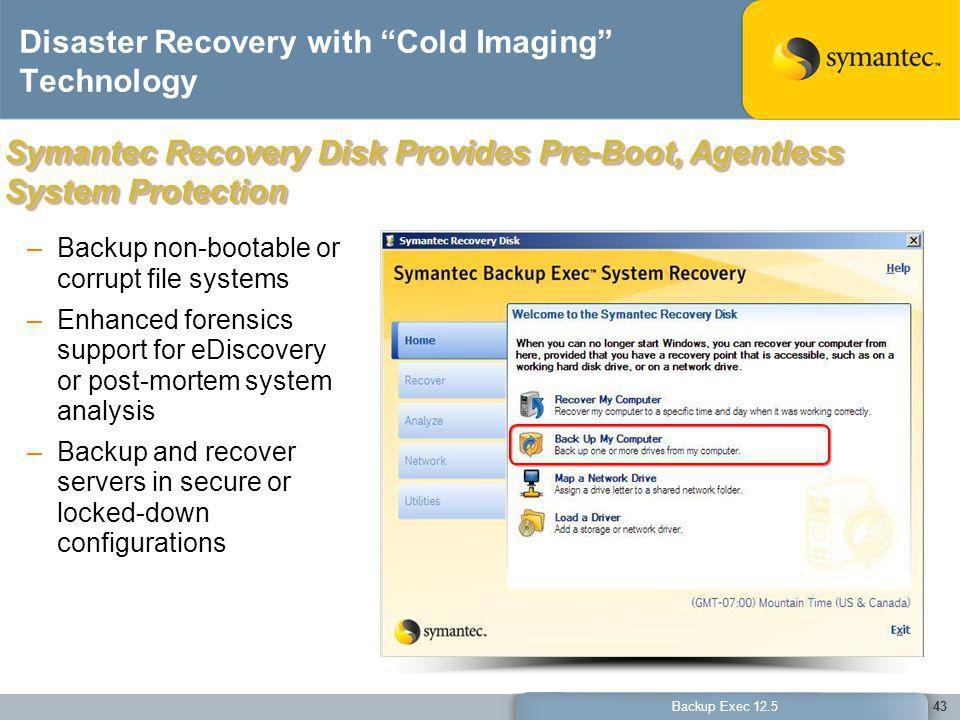 Disaster Recovery with Cold Imaging Technology