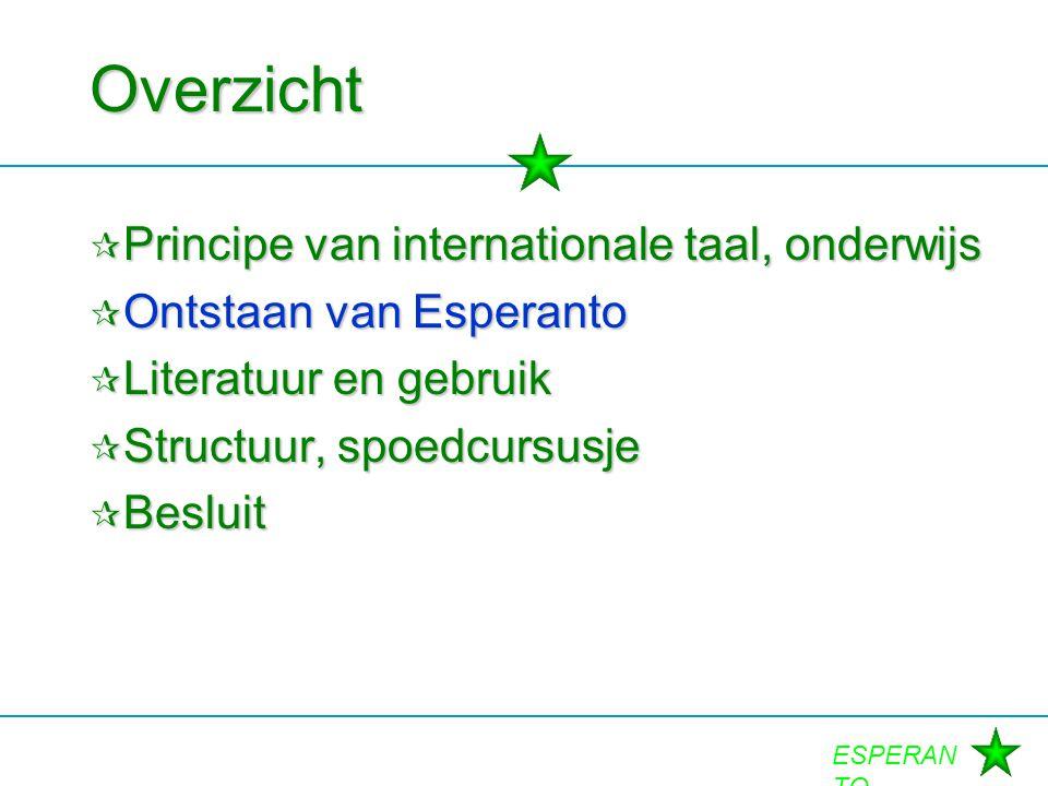 Overzicht Principe van internationale taal, onderwijs