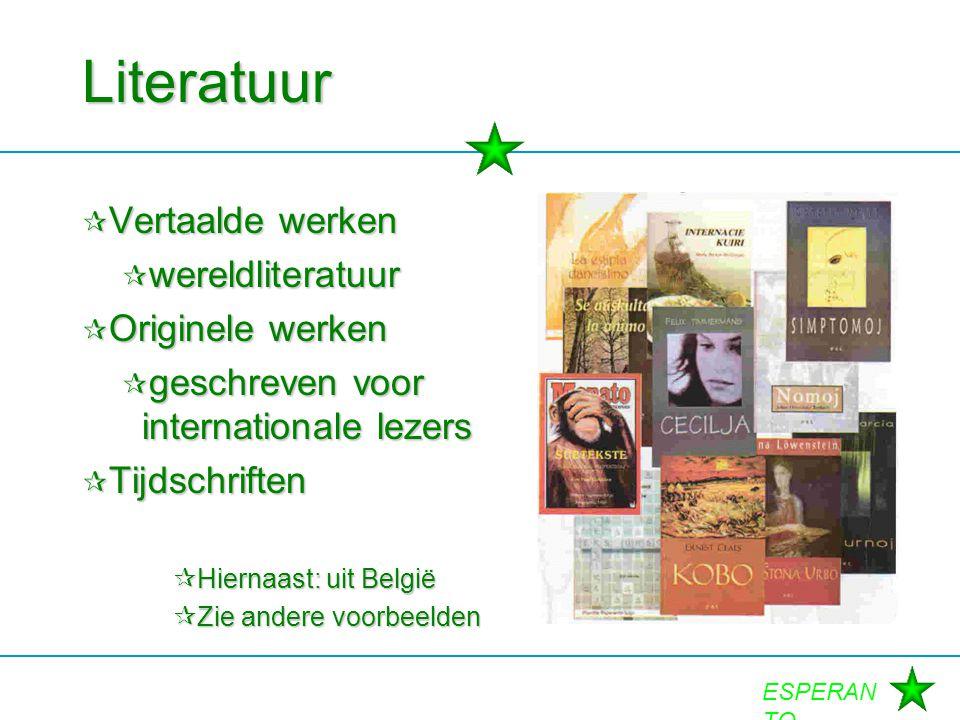 Literatuur Vertaalde werken wereldliteratuur Originele werken