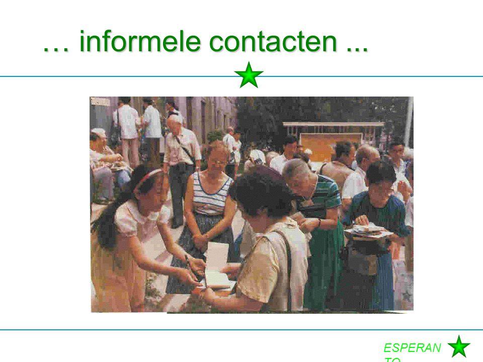 … informele contacten ...