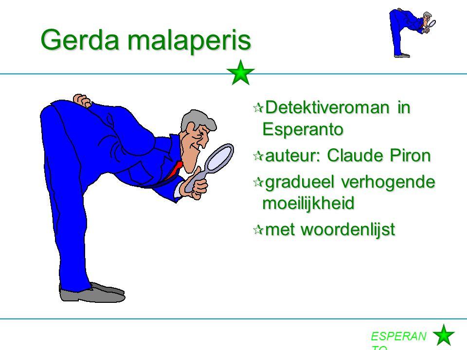 Gerda malaperis Detektiveroman in Esperanto auteur: Claude Piron