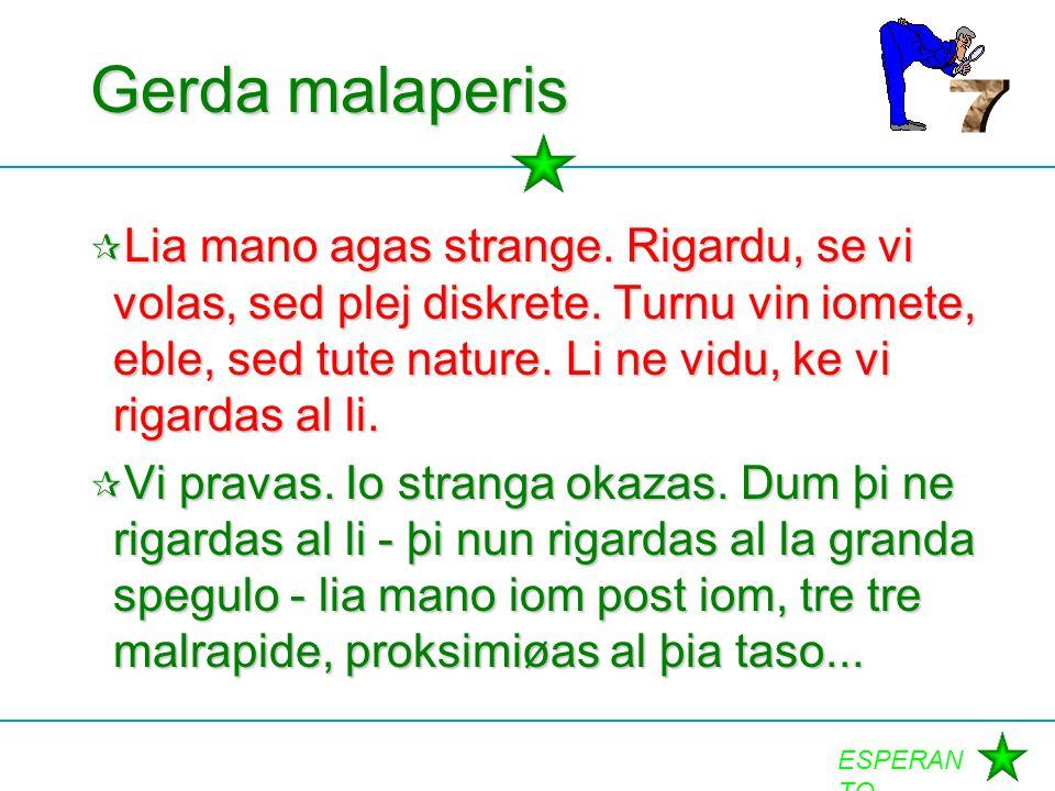 Gerda malaperis 7.