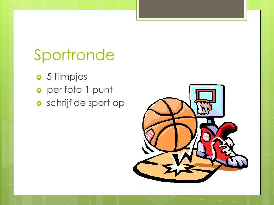 Sportronde 5 filmpjes per foto 1 punt schrijf de sport op