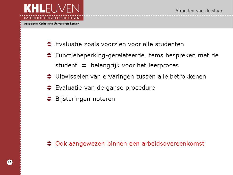 Evaluatie zoals voorzien voor alle studenten
