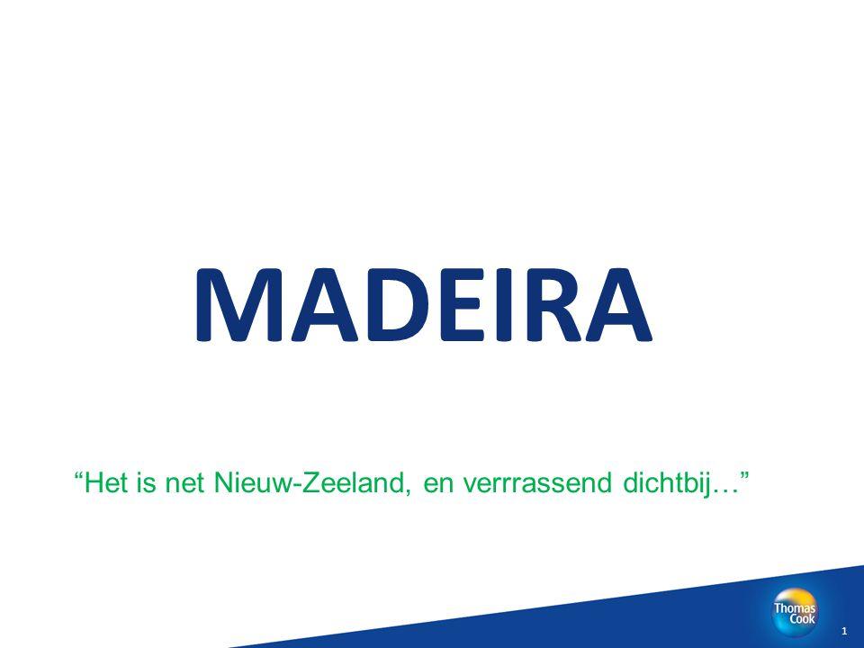 MADEIRA Het is net Nieuw-Zeeland, en verrrassend dichtbij…
