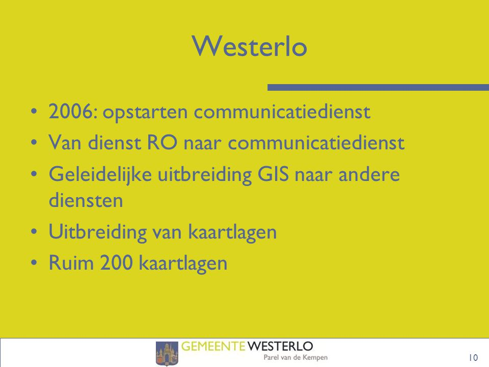 Westerlo 2006: opstarten communicatiedienst
