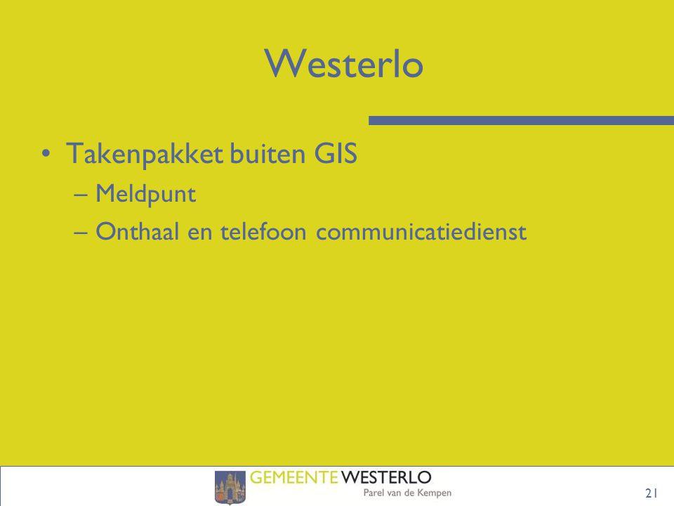 Westerlo Takenpakket buiten GIS Meldpunt