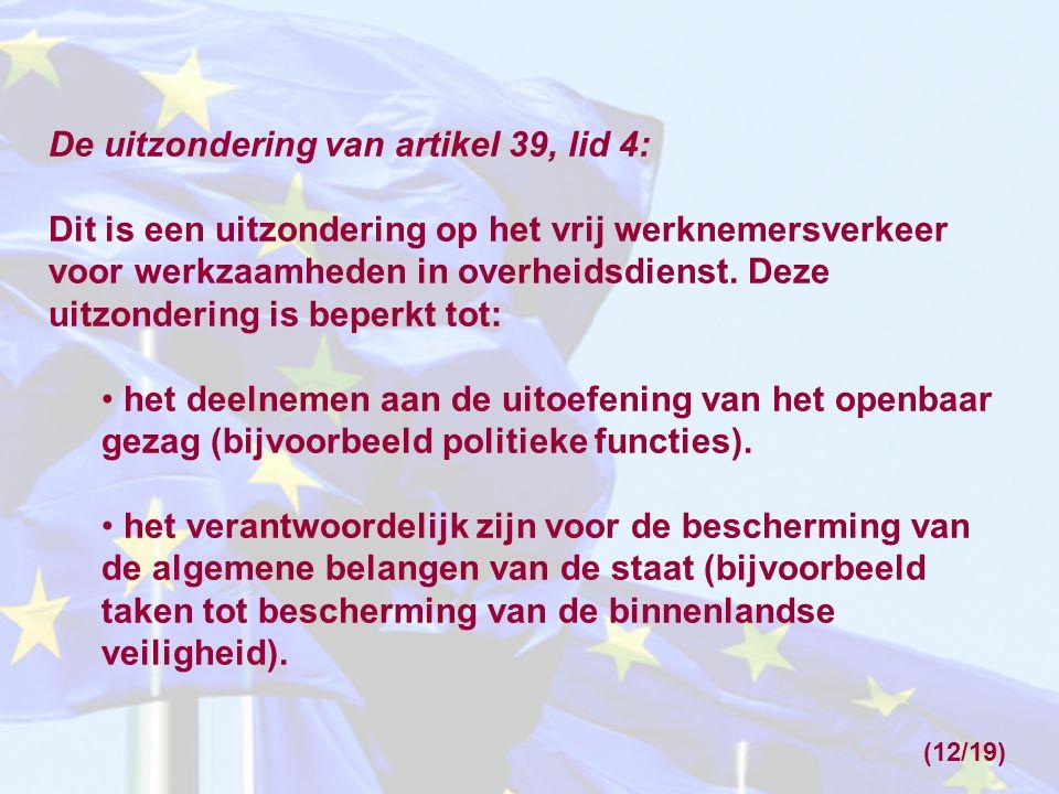 De uitzondering van artikel 39, lid 4: