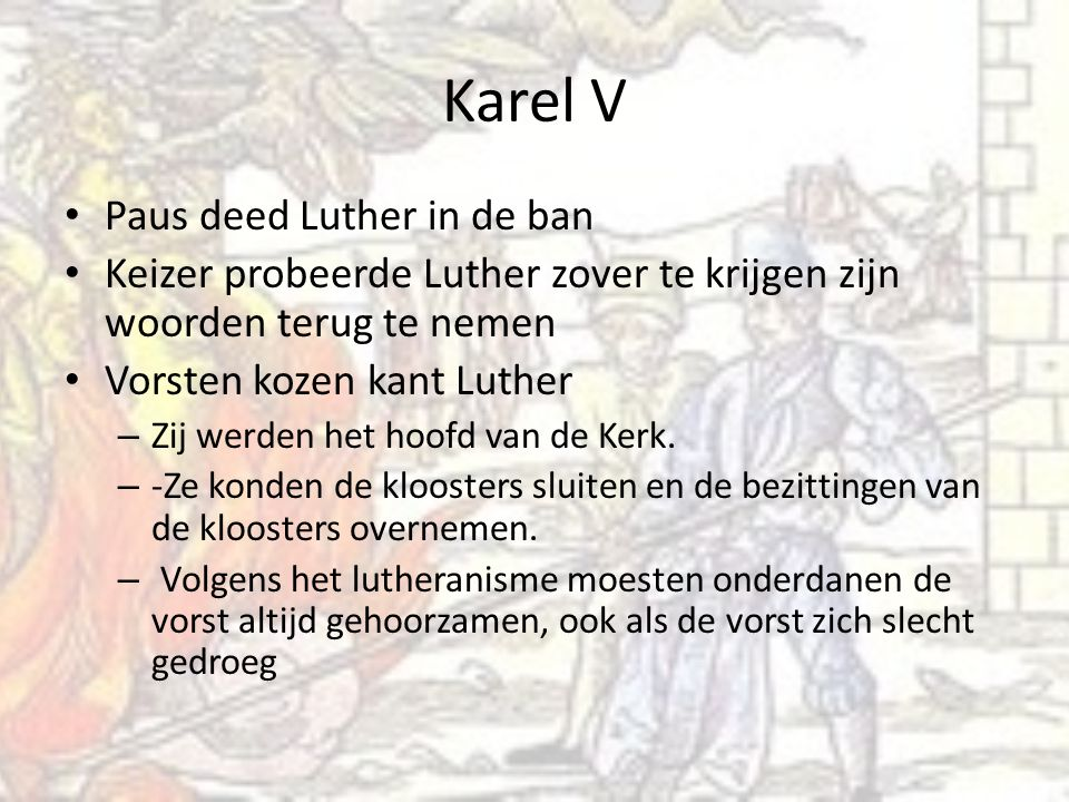 Karel V Paus deed Luther in de ban