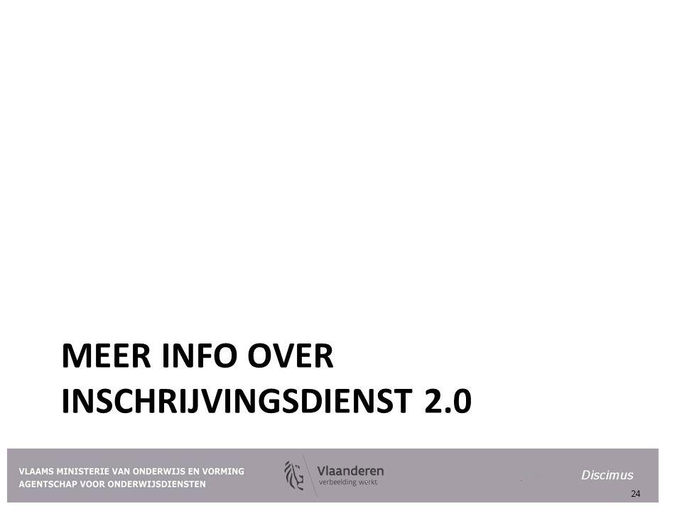 Meer info over inschrijvingsdienst 2.0