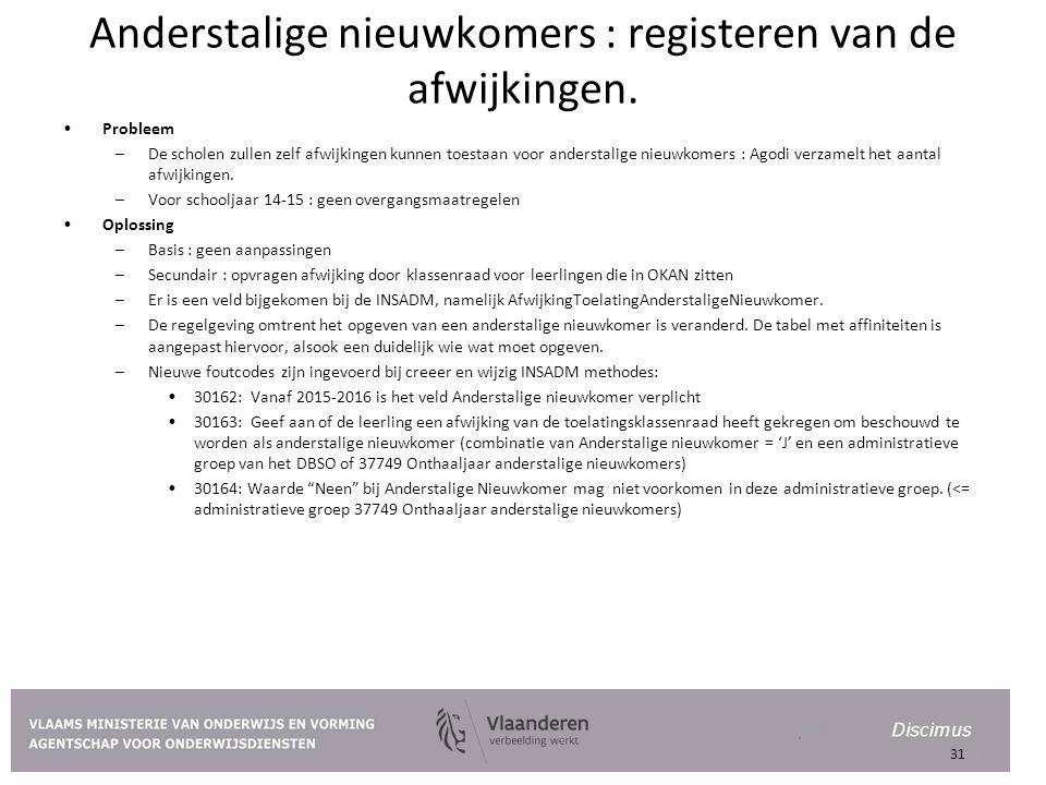Anderstalige nieuwkomers : registeren van de afwijkingen.