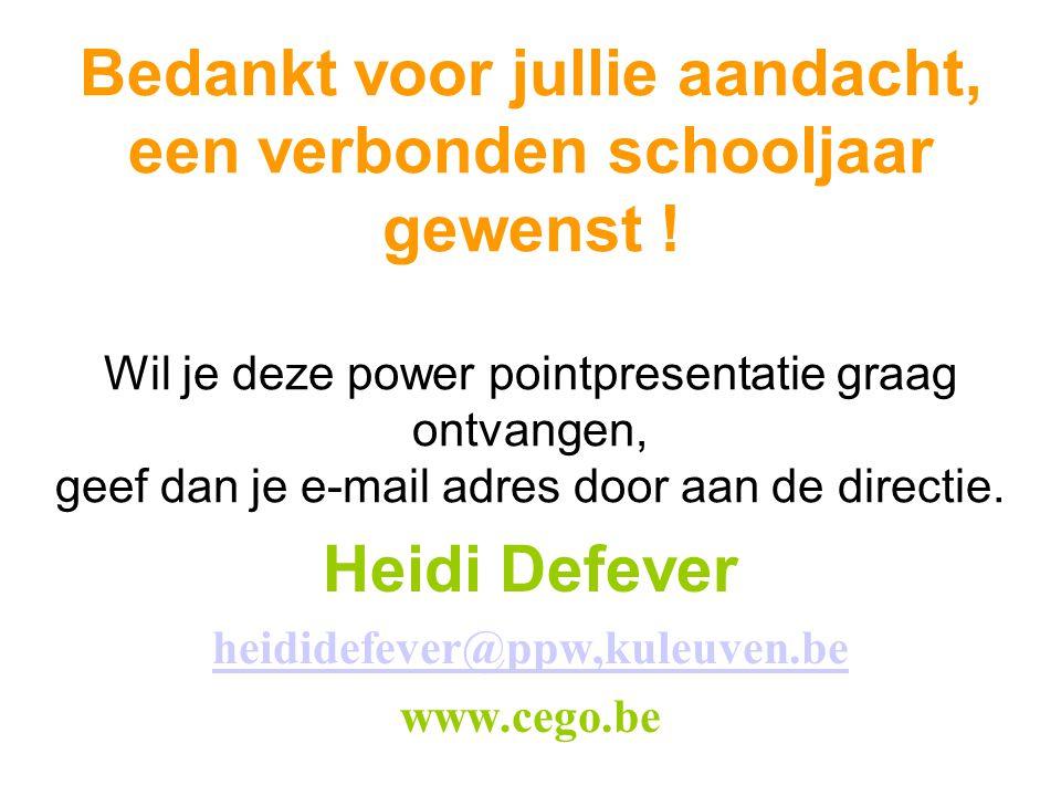 Heidi Defever heididefever@ppw,kuleuven.be www.cego.be