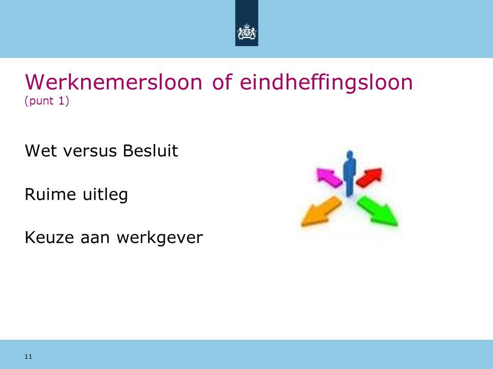 Werknemersloon of eindheffingsloon (punt 1)