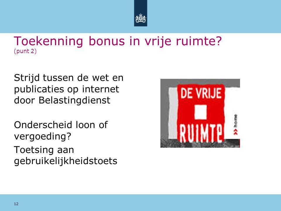 Toekenning bonus in vrije ruimte (punt 2)