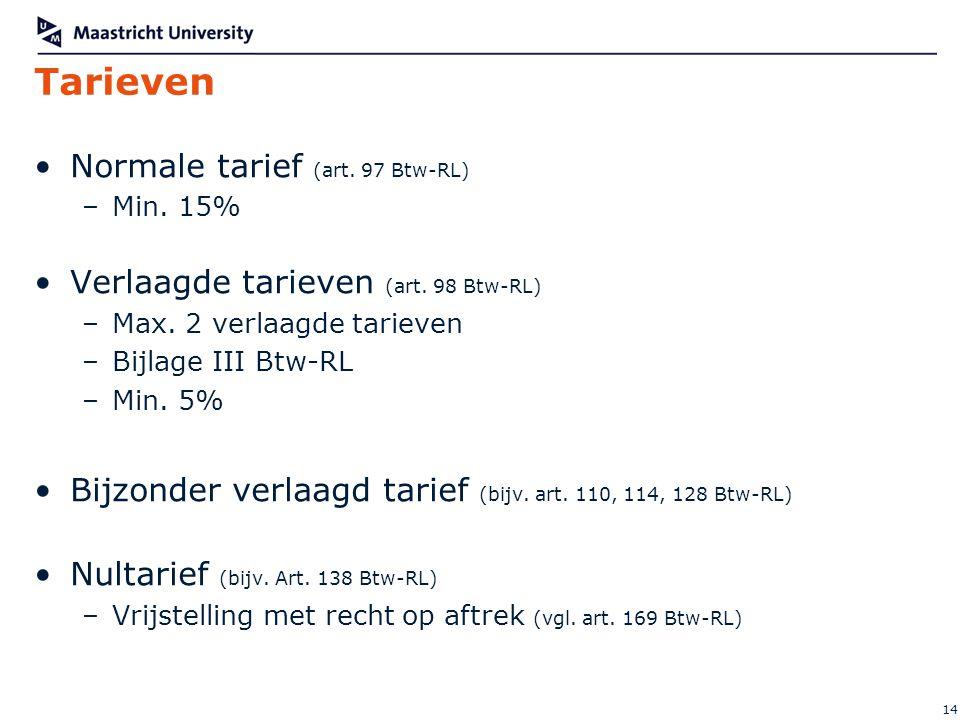 Tarieven Normale tarief (art. 97 Btw-RL)