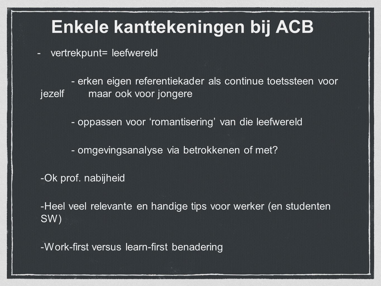 Enkele kanttekeningen bij ACB