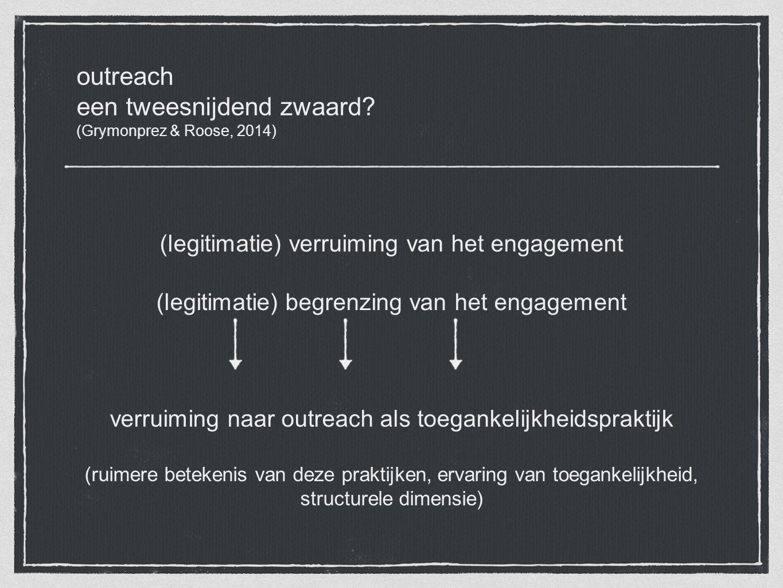 outreach een tweesnijdend zwaard (Grymonprez & Roose, 2014)