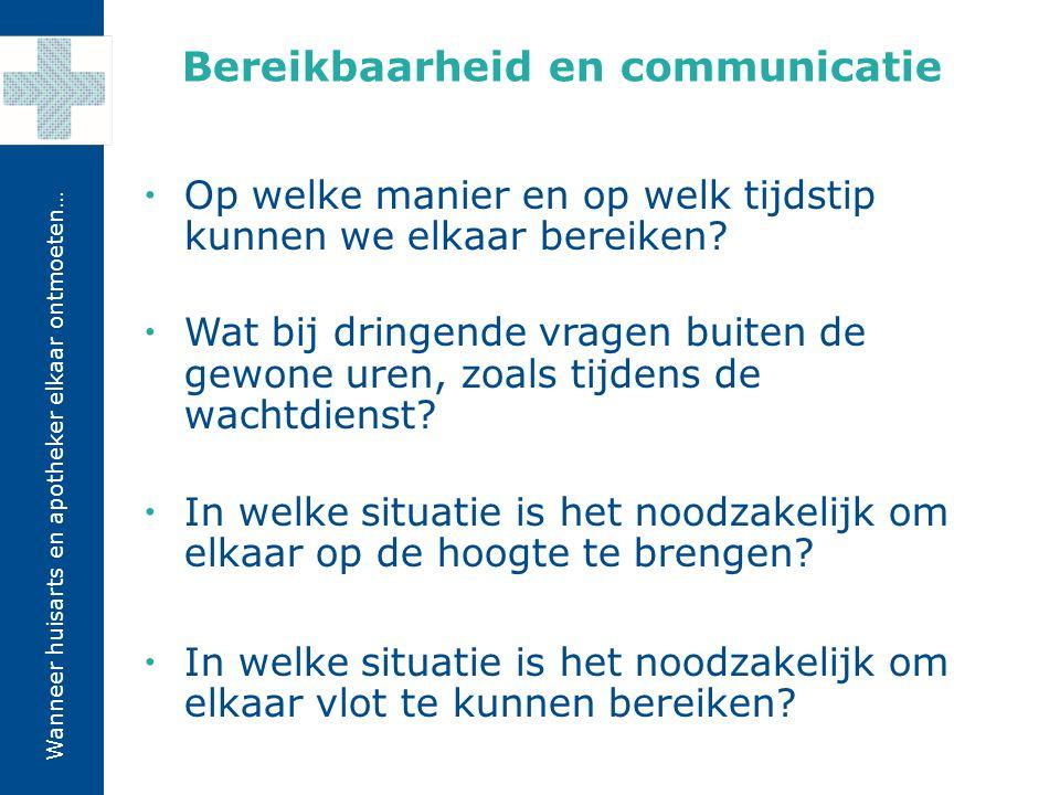 Bereikbaarheid en communicatie