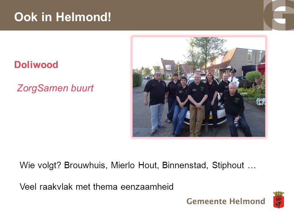 Ook in Helmond! Doliwood ZorgSamen buurt