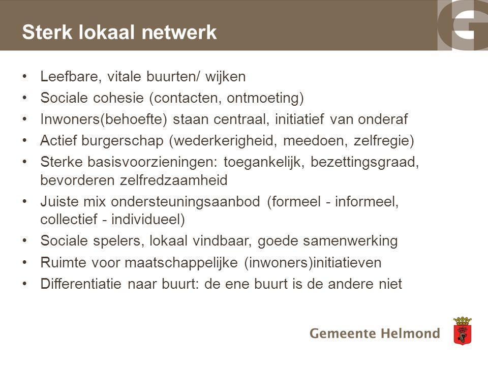 Sterk lokaal netwerk Leefbare, vitale buurten/ wijken