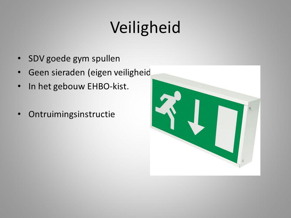 Veiligheid SDV goede gym spullen Geen sieraden (eigen veiligheid)