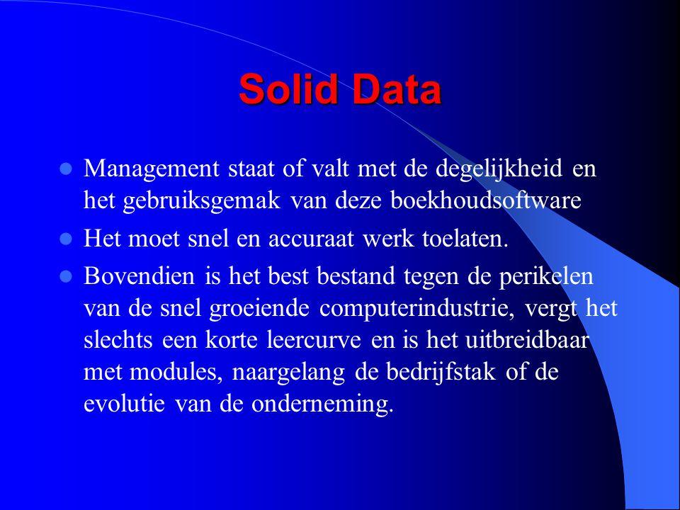 Solid Data Management staat of valt met de degelijkheid en het gebruiksgemak van deze boekhoudsoftware.