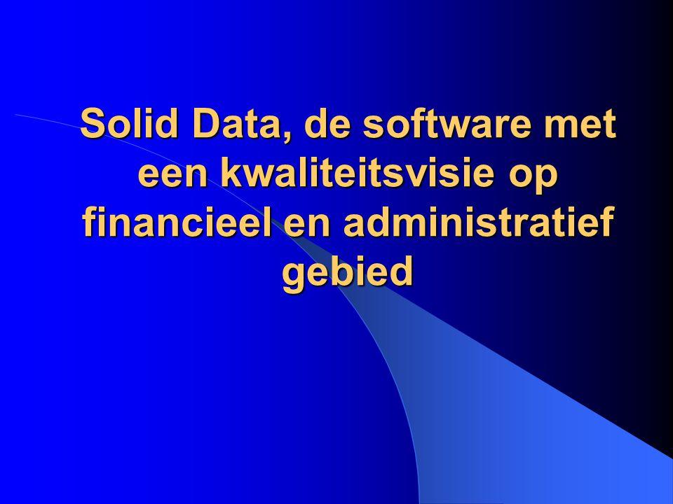 Solid Data, de software met een kwaliteitsvisie op financieel en administratief gebied