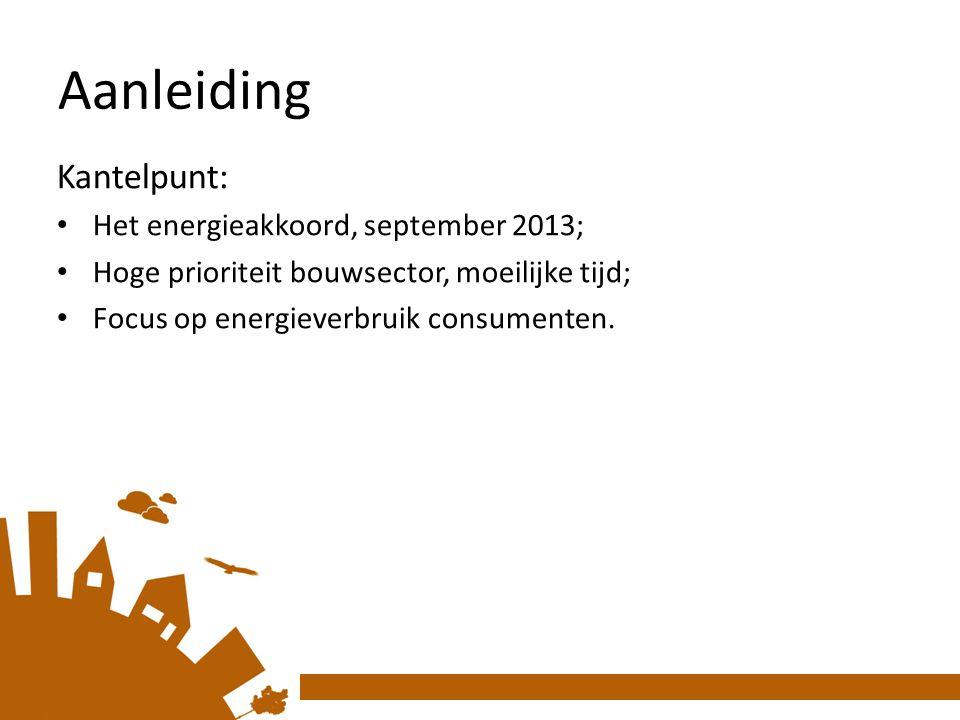 Aanleiding Kantelpunt: Het energieakkoord, september 2013;