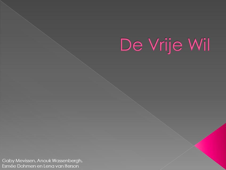 De Vrije Wil Gaby Mevissen, Anouk Wassenbergh, Esmée Dohmen en Lena van Iterson