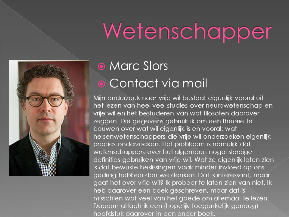 Wetenschapper Marc Slors Contact via mail