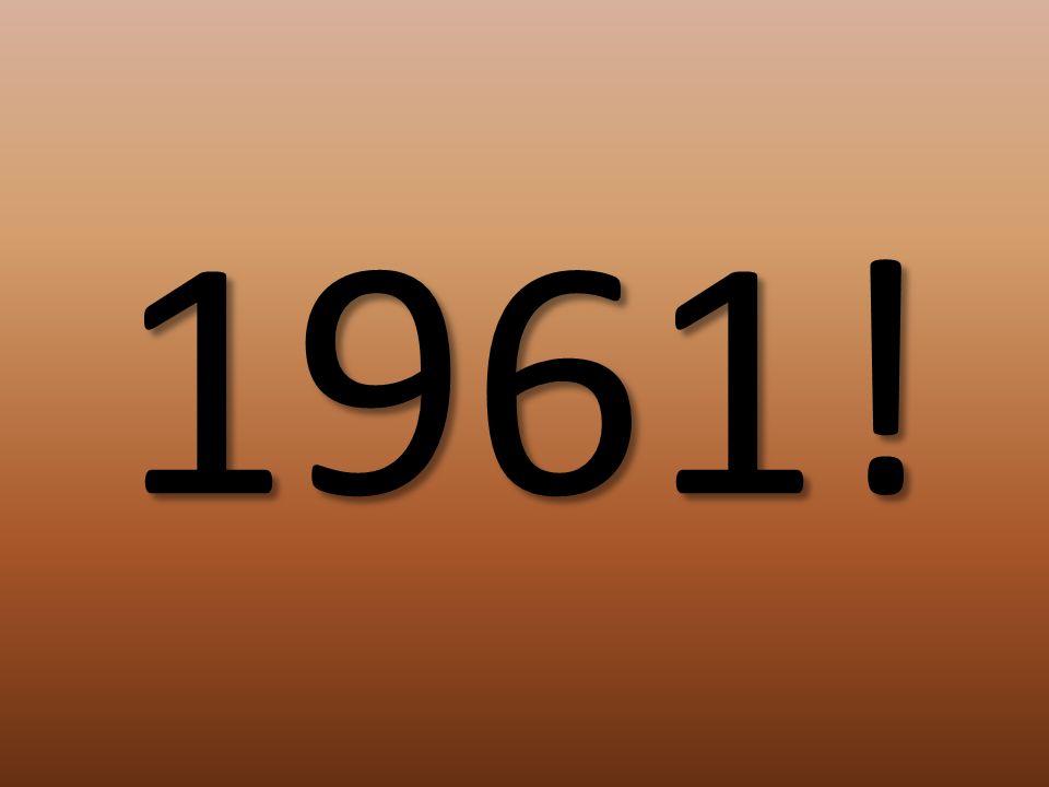 1961!