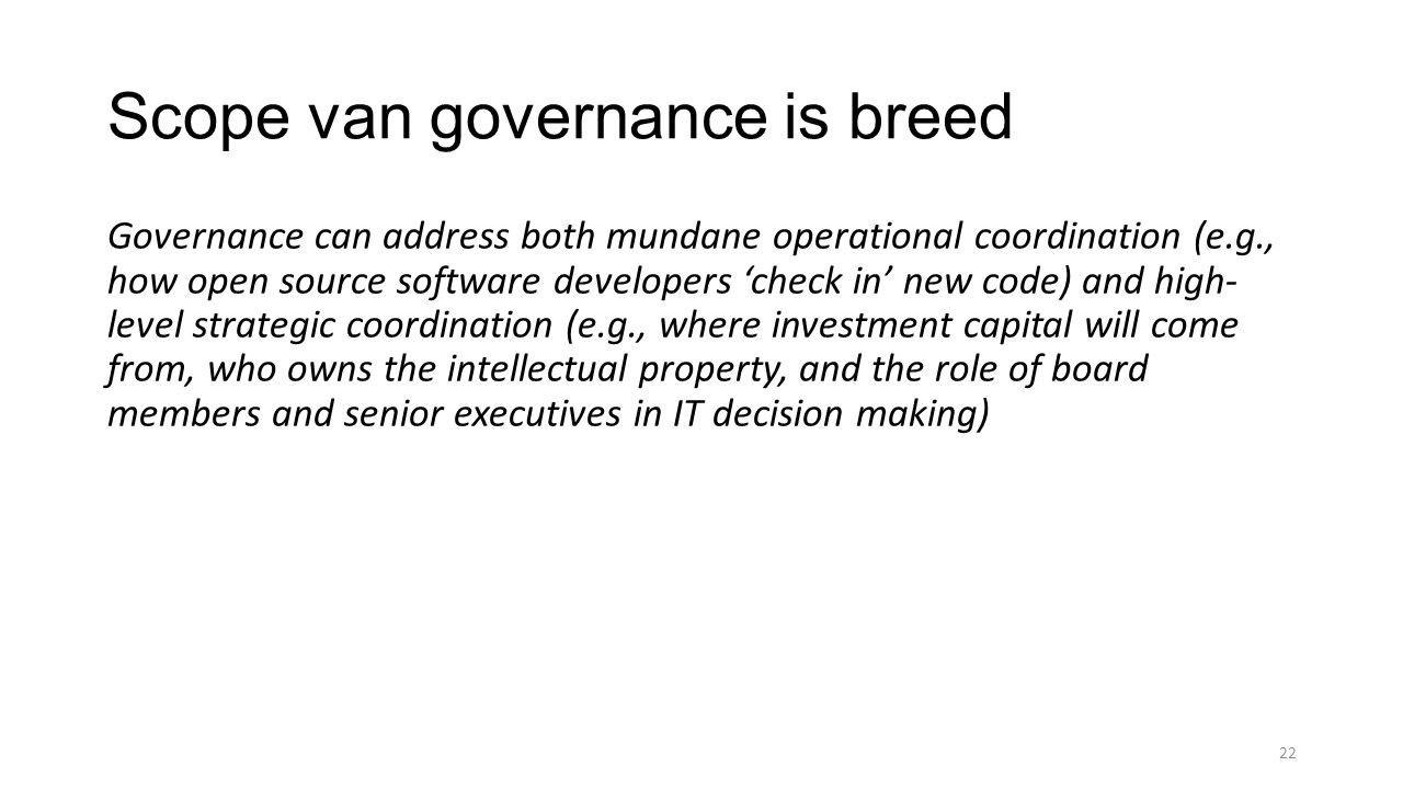 Scope van governance is breed