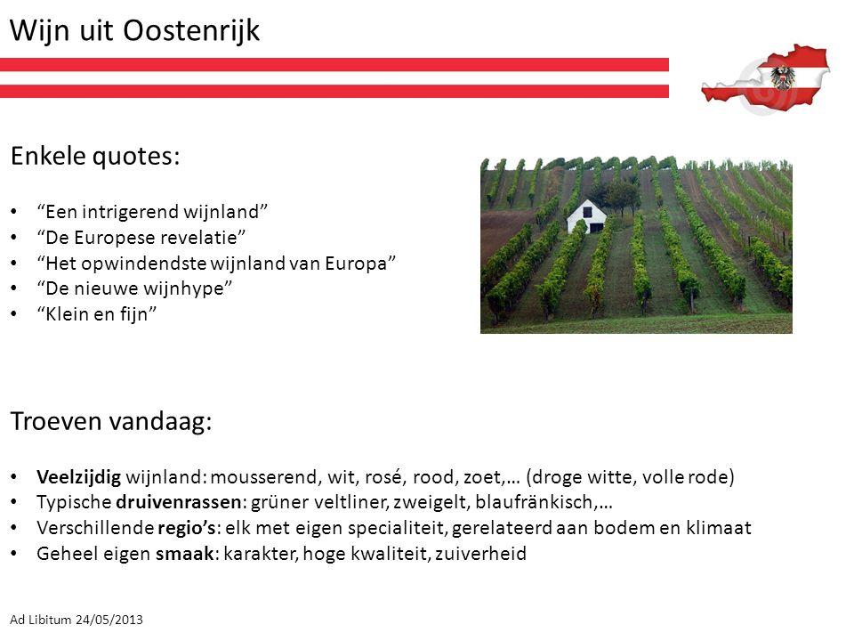 Wijn uit Oostenrijk Enkele quotes: Troeven vandaag: