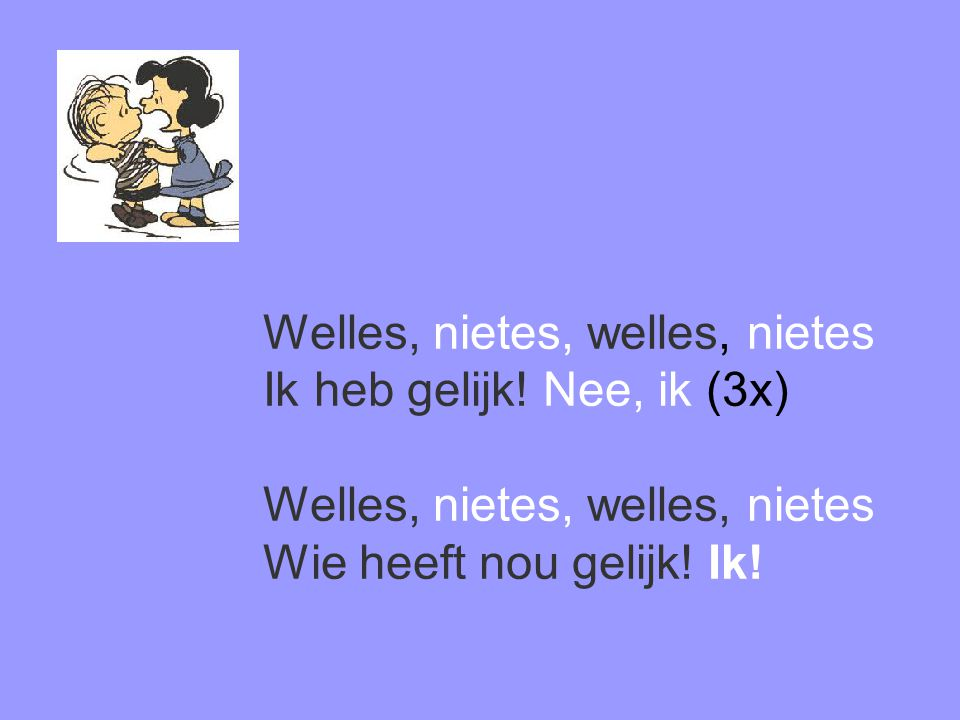 Welles, nietes, welles, nietes