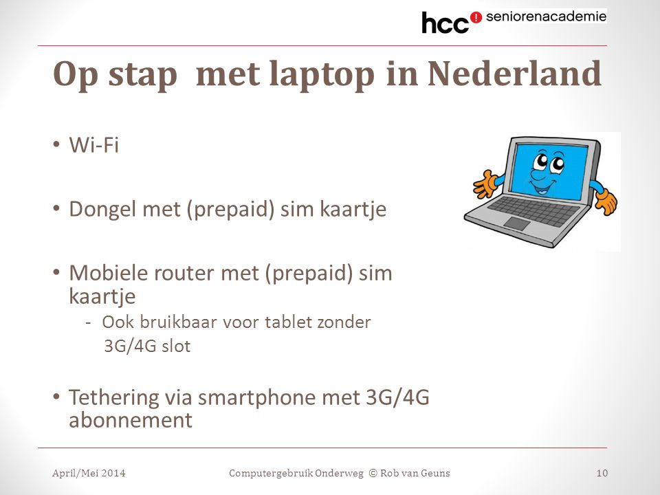 Op stap met laptop in Nederland